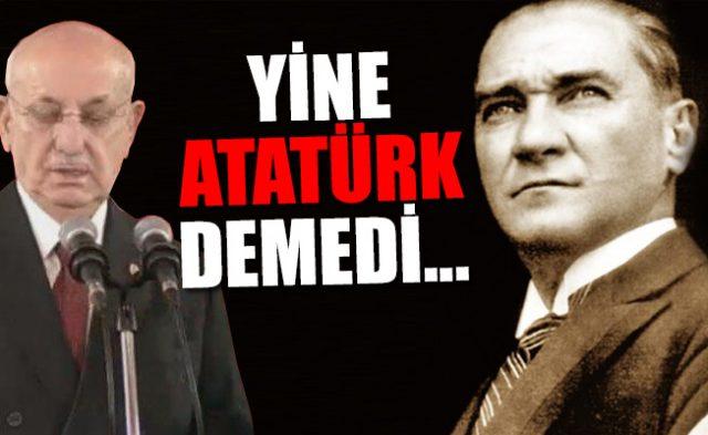 TBMM Başkanı Atatürk Diyemedi…