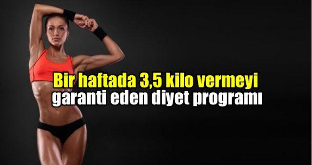 Bir Haftada 3,5 Kilo Verdiren Diyet Programı…